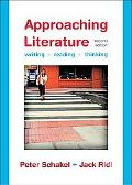 Approaching Literature: Writing, Reading, Thinking