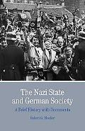The Nazi State and German Society: A Brief History with Documents (The Bedford Series in His...