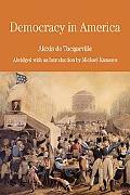 Democracy in America: Abridged with an Introduction by Michael Kammen