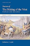 Sources of The Making of the West, Volume I