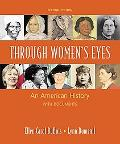 Through Women's Eyes: An American History with Documents, Combined Version (Vols. 1 And 2)