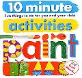 10 Minute Activities Paint