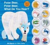 Polar Bear, Polar Bear What Do You Hear? sound book