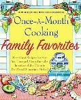 Once-A-Month Cooking Family Favorites: More Great Recipes That Save You Time and Money from ...