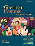 The American Promise: A Compact History, Volume II: From 1865