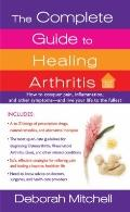 Healing Arthritis - The Complete Guide