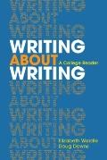 Writing about Writing: A College Reader