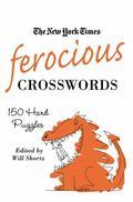 Ferocious Crosswords: 150 Hard Crosswords