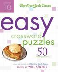 Easy Crossword Puzzles: 50 Monday Puzzles from the Pages of the New York Times