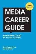 Media Career Guide : Preparing for Jobs in the 21st Century