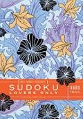 Will Shortz Presents Sudoku Lovers Only: Hard Puzzles