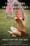 Conversations and Cosmopolitans: Awkward Moments, Mixed Drinks, and How a Mother and Son Fin...