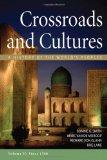 Sources of Crossroads and Cultures, Volume II: Since 1300: A History of the World's Peoples