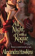 All Night with a Rogue: Lords of Vice (The Lords of Vice)