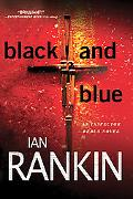 Black and Blue: An Inspector Rebus Mystery (Inspector Rebus Novels)