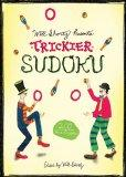 Will Shortz Presents Trickier Sudoku : 200 Hard Puzzles
