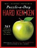 Will Shortz Presents Puzzle-a-Day: Hard KenKen: 365 Challenging Logic Puzzles That Make You ...