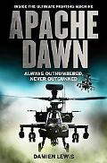 Apache Dawn: Always Outnumbered, Never Outgunned