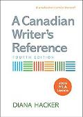 A Canadian Writer's Reference 4e with 2009 MLA Update