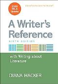 Writer's Reference with Writing about Literature with 2009 MLA Update