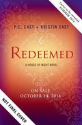 Redeemed : A House of Night Novel