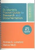 The St. Martin's Pocket Guide to Research and Documentation with 2009 MLA Update