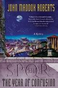 SPQR XIII: the Year of Confusion : A Mystery