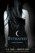 Betrayed: A House of Night Novel (House of Night Novels)