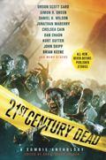 21st Century Dead : A Zombie Anthology