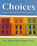 Choices 4e & WritingClass Solo
