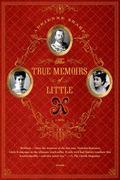 True Memoirs of Little K : A Novel