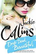 Drop Dead Beautiful: A Novel