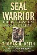 SEAL Warrior: Death in the Dark: Vietnam 1968--1972
