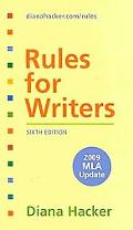 Rules for Writers 6e with 2009 MLA Update & MLA Quick Reference Card & APA Quick Reference Card