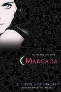 Marcada: Una Casa de la Noche Novela (House of Night Novels) (Spanish Edition)