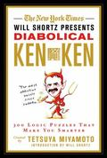 The New York Times Will Shortz Presents Diabolical KenKen: 300 Logic Puzzles That Make You S...