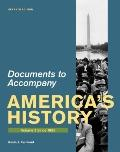 Documents for America's History, Volume II: Since 1865
