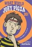 What Would Joey Pigza Do?