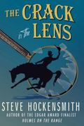 Crack in the Lens : A Holmes on the Range Mystery
