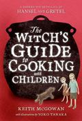The Witch's Guide to Cooking with Children (Texas Bluebonnet Books)
