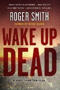 Wake up Dead : A Cape Town Thriller