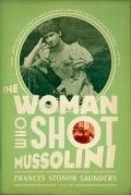 Woman Who Shot Mussolini