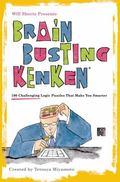 Will Shortz Presents Brain-Busting KenKen : 100 Challenging Logic Puzzles That Make You Smarter