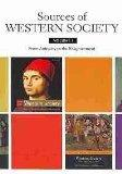 Western Society Brief  V1 & Documents to Accompany A History of Western Society V1