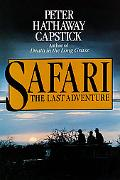 Safari, the Last Adventure How You Can Share in It