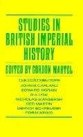 Studies in British Imperial History : Essays in Honor of A. P. Thornton