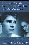 Lisa and David/Jordi/Little Ralphie and the Creature: Three Remarkable Stories of Children S...