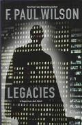 Legacies - F. Paul Wilson - Hardcover