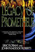 Legacy of Prometheus