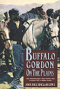 Buffalo Gordon on the Plains